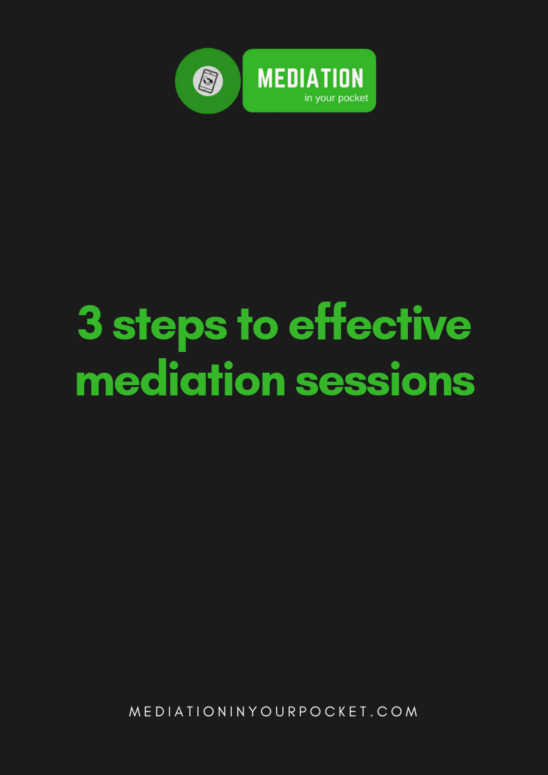 3 steps to effective mediation sessions